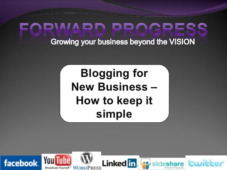 Blogging for New Business – How to keep it simple