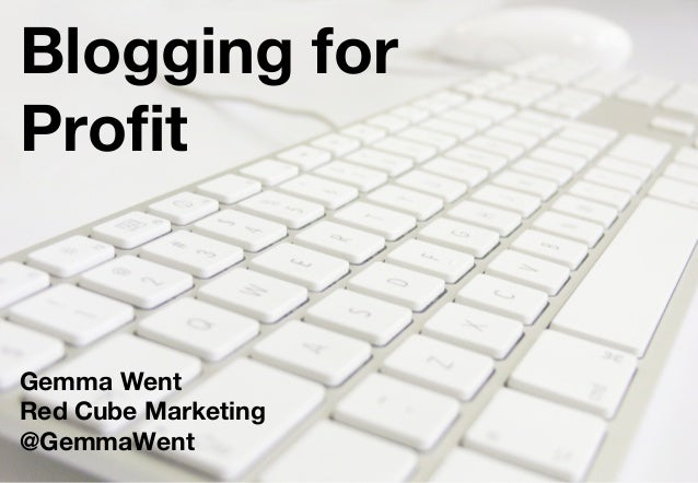 Blogging for Profit Gemma Went Red Cube Marketing @GemmaWent