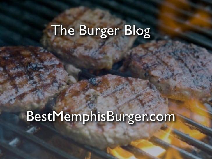 The Burger BlogBestMemphisBurger.com