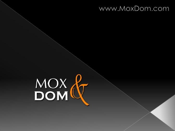 www.MoxDom.com<br />