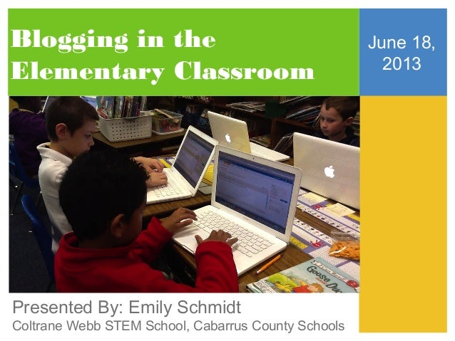 Blogging In the Elementary Classroom