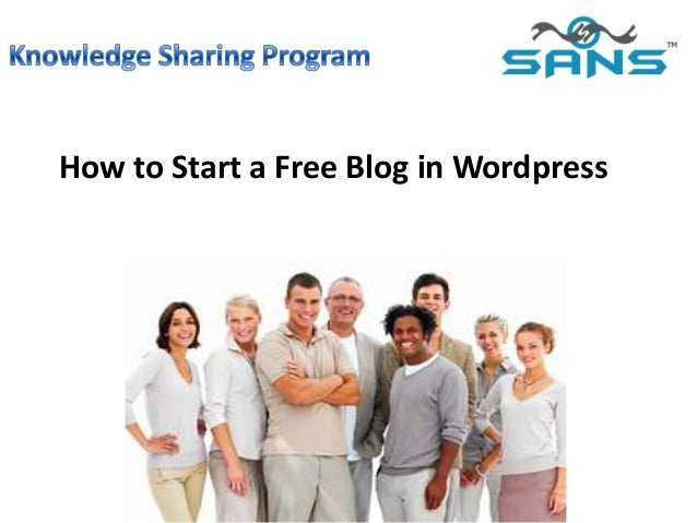 How to Start a Free Blog in Wordpress