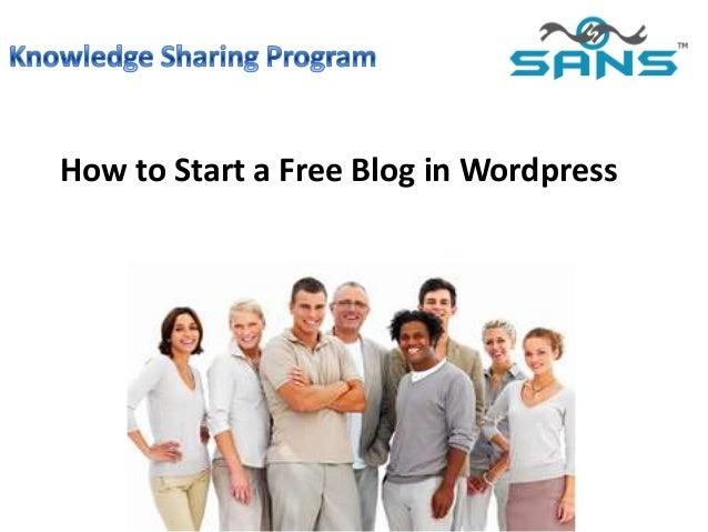 How to Start a Free Blog inWordpress