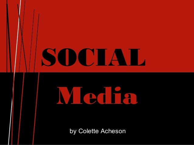 SOCIAL Media by Colette Acheson