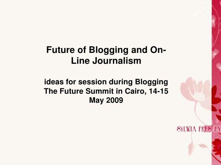 Blogging The Future Sylwia