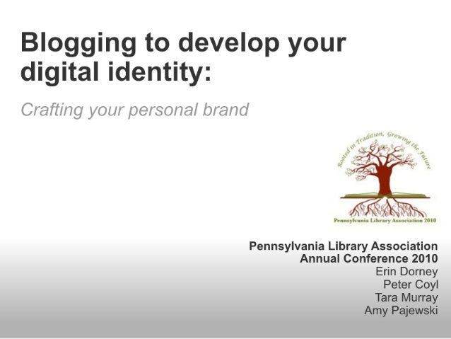 Blogging to Develop Your Digital Identity: Crafting Your Personal Brand
