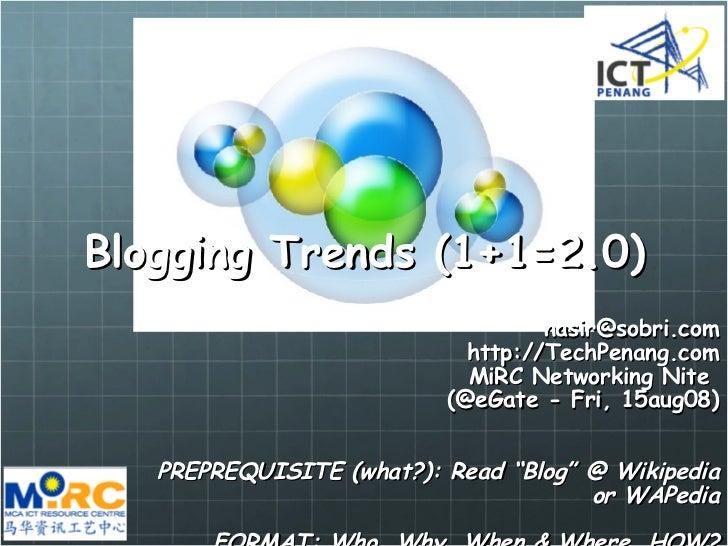 Blogging Trends affecting Penang & Malaysia