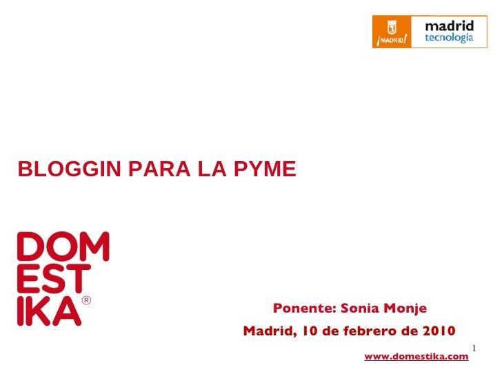 Bloggin Para La Pyme Feb 2010 Sonia Monje