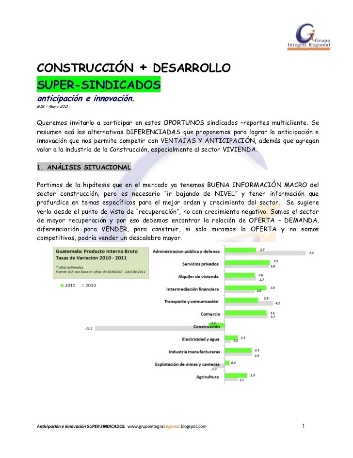 CONSTRUCCIÓN + DESARROLLOSUPER-SINDICADOSanticipación e innovación.GIR - Mayo 2011Queremos invitarlo a participar en estos...