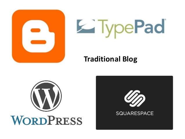Traditional Blog