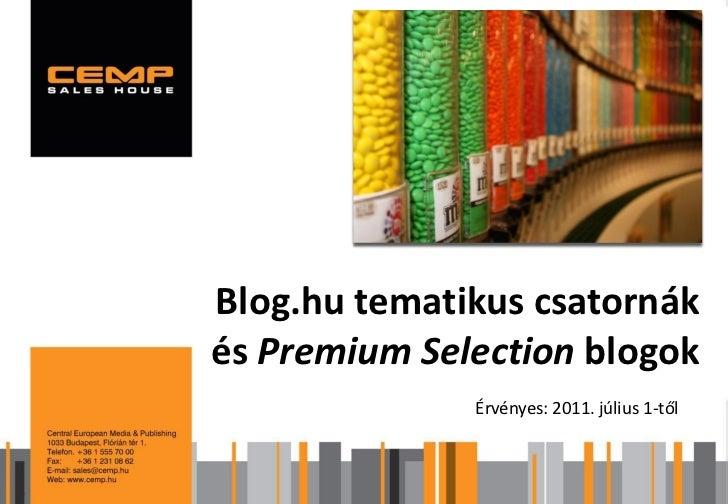 Blog.hu tematikus csatornák és Premium Selection blogok
