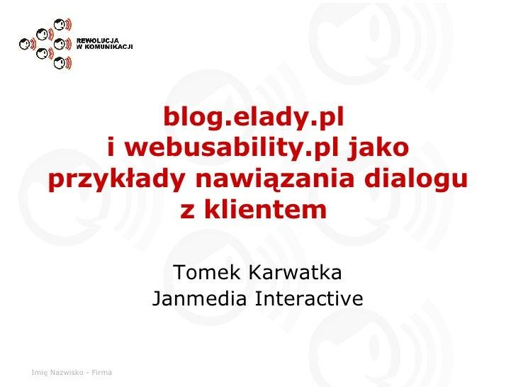 Blogi - wykorzystanie w marketingu i PR - case study