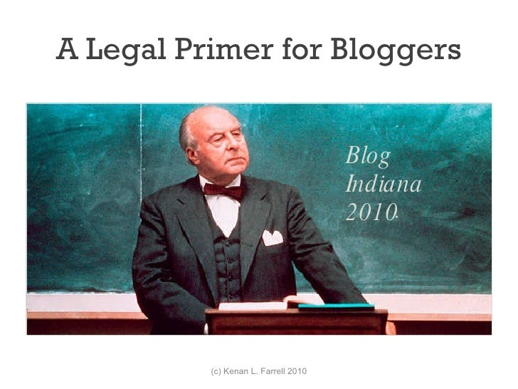 A Legal Primer for Bloggers - #BIN2010