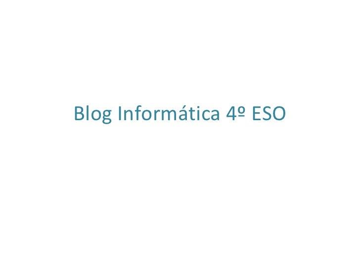 Blog informática 4º eso
