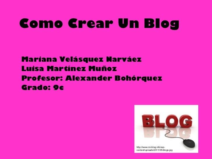 Blog luisa martinez mariana velasquez