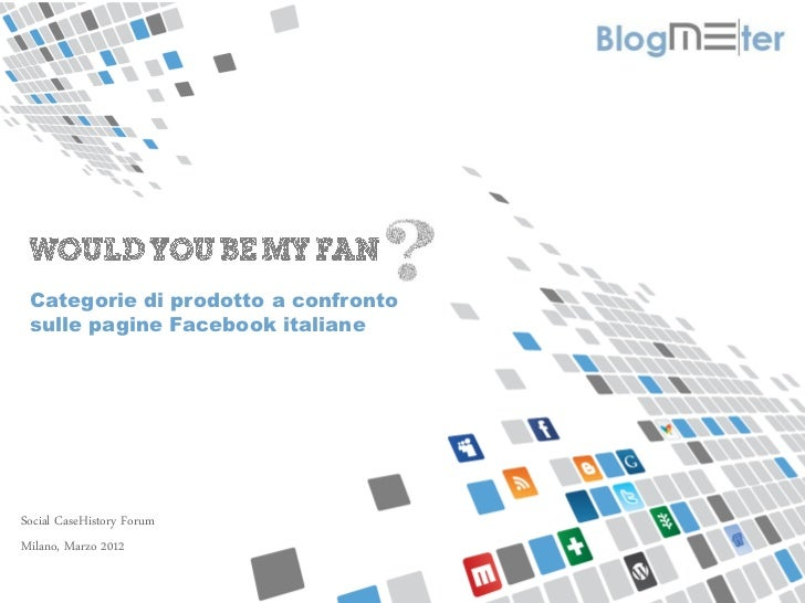 Would you be my fan? Categorie di prodotto sulle pagine Facebook italiane