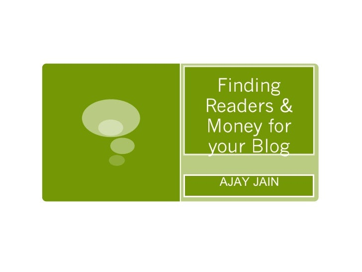 Finding Readers & Money for your blog