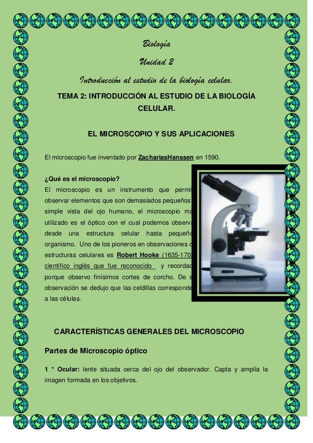 Biología Unidad 2 Introducción al estudio de la biología celular. TEMA 2: INTRODUCCIÓN AL ESTUDIO DE LA BIOLOGÍA CELULAR. ...