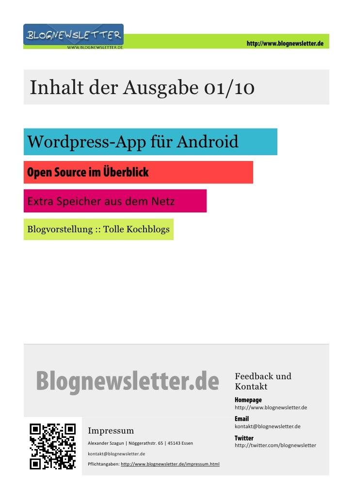 Inhalt der Ausgabe 01/10  Wordpress-App für Android   Extra Speicher aus dem Netz  Blogvorstellung :: Tolle Kochblogs     ...