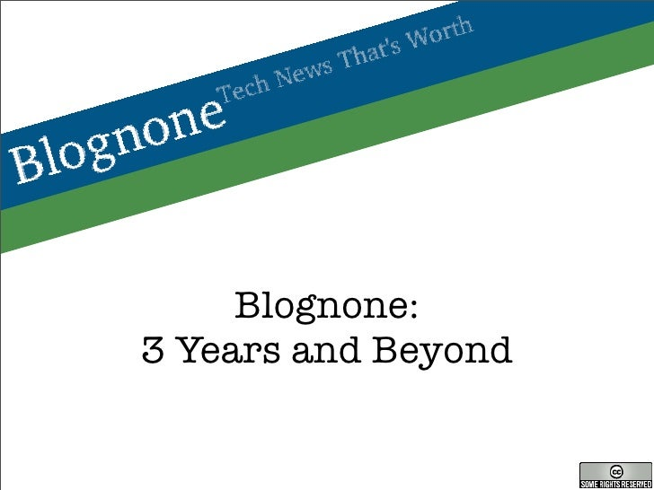 Blognone: 3 Years and Beyond