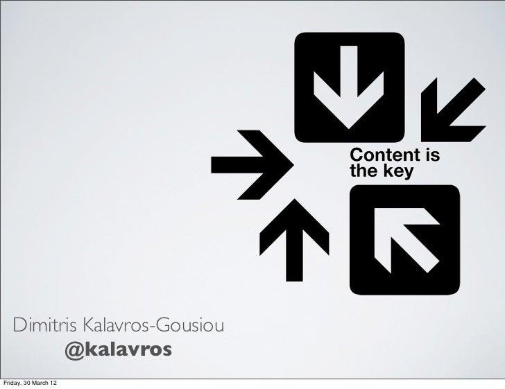 Dimitris Kalavros-Gousiou         @kalavrosFriday, 30 March 12