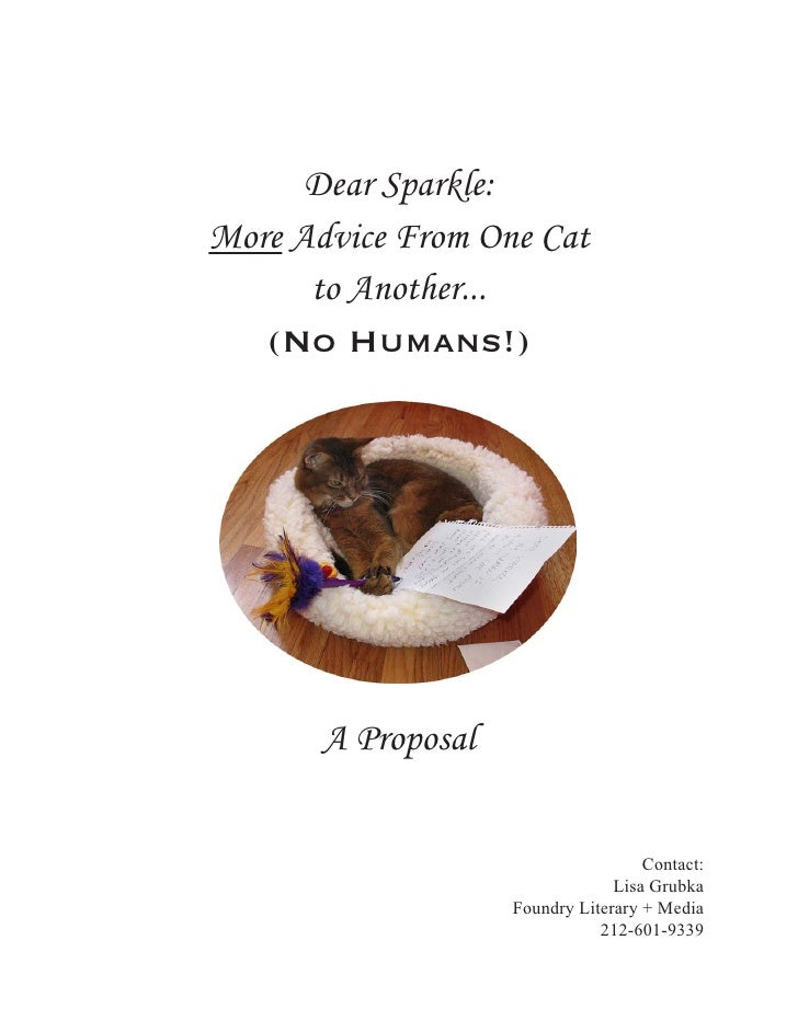 Dear Sparkle: More Advice From One Cat       to Another...    (No Humans!)            A Proposal                          ...