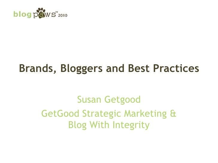 BlogPaws 2010 - Product Reviews: Susan Getgood