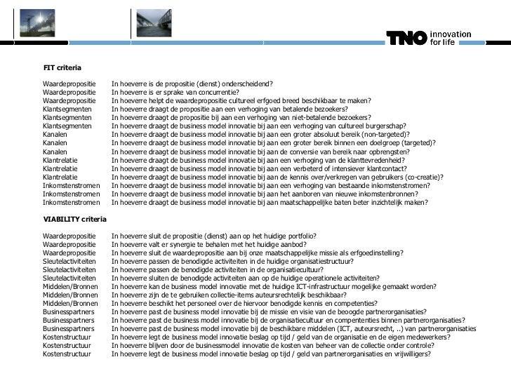 FIT criteriaWaardepropositie      In   hoeverre   is de propositie (dienst) onderscheidend?Waardepropositie      In   hoev...