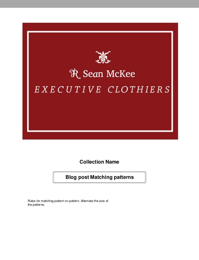 Collection Name                            Blog post Matching patternsRules for matching pattern on pattern. Alternate the...