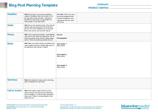 Blog Post Planning Template Hint: Do this first. You should workshop a couple of headlines then come back to it at the end...