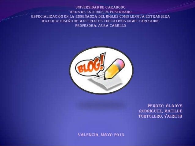 Perozo, GladysRodríguez, MatildeTortolero, YairethVALENCIA, MAYO 2013Universidad de CaraboboÁrea de Estudios de PostgradoE...
