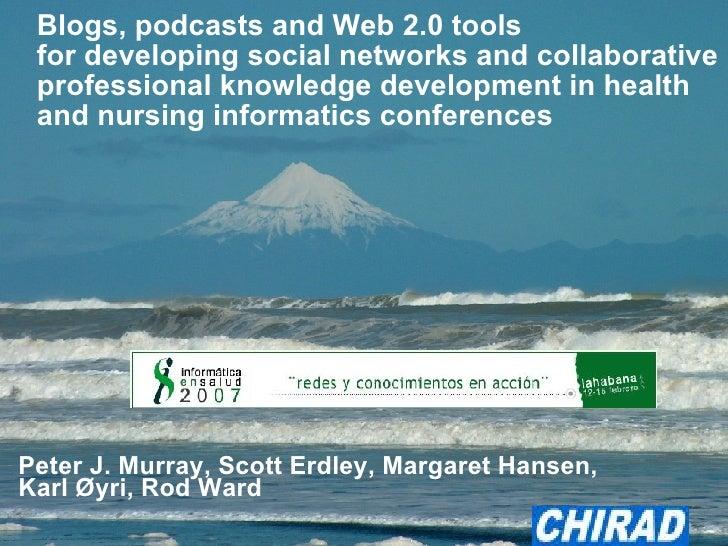 Blogs and Web 2.0 - Cuba Health Informatics 2007