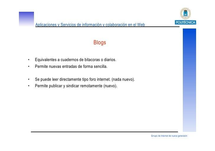 Aplicaciones y Servicios de información y colaboración en el Web                                          Blogs  • Equiva...
