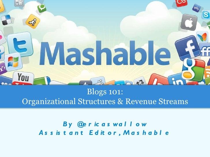 Blogs 101: Organization and Revenue Streams