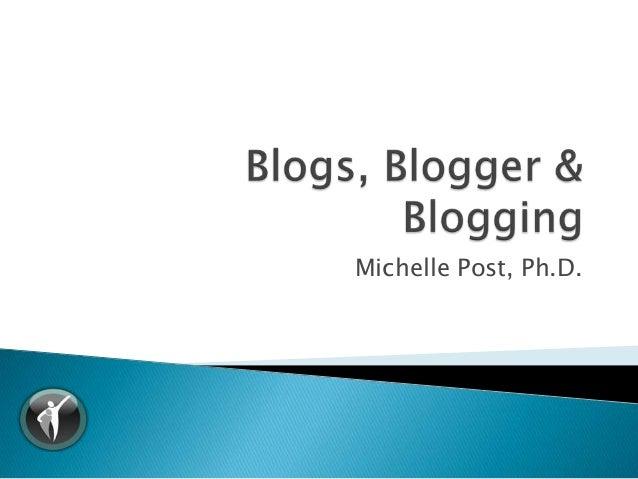 Blogs, blogger & blogging.ppt