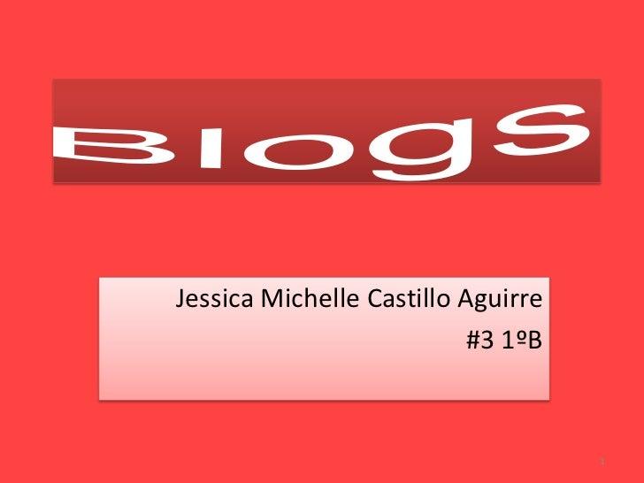 Jessica Michelle Castillo Aguirre                          #3 1ºB                                    1