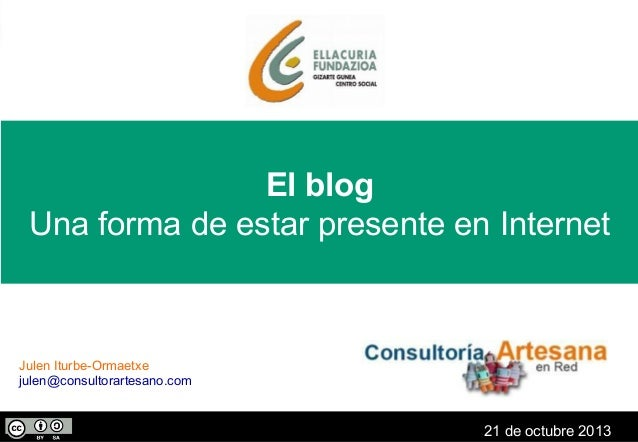 El blog, una forma de estar presente en Internet