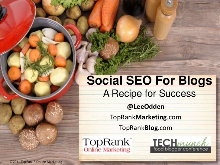 @TopRank on Blog Marketing & SEO. A Recipe for Success