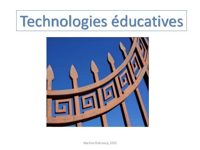 Technologies éducatives Martine Dubreucq, 2015