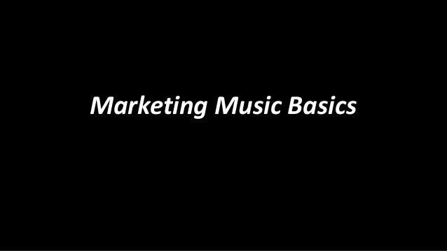 Marketing Music Basics