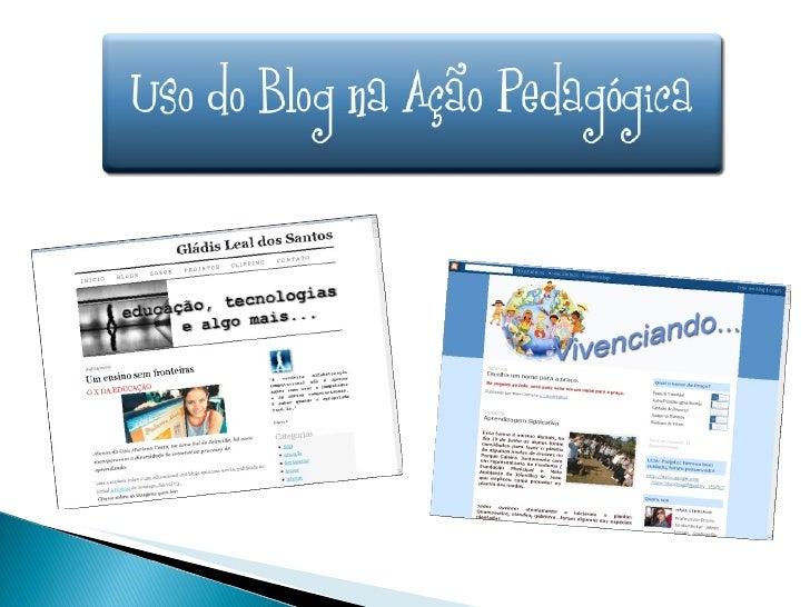 Uso dos blogs na ação pedagógica