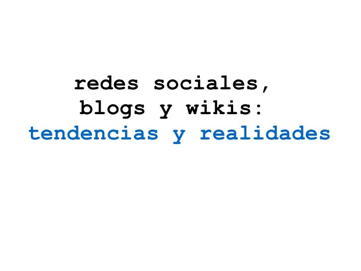 Blogs, redes sociales y wikis