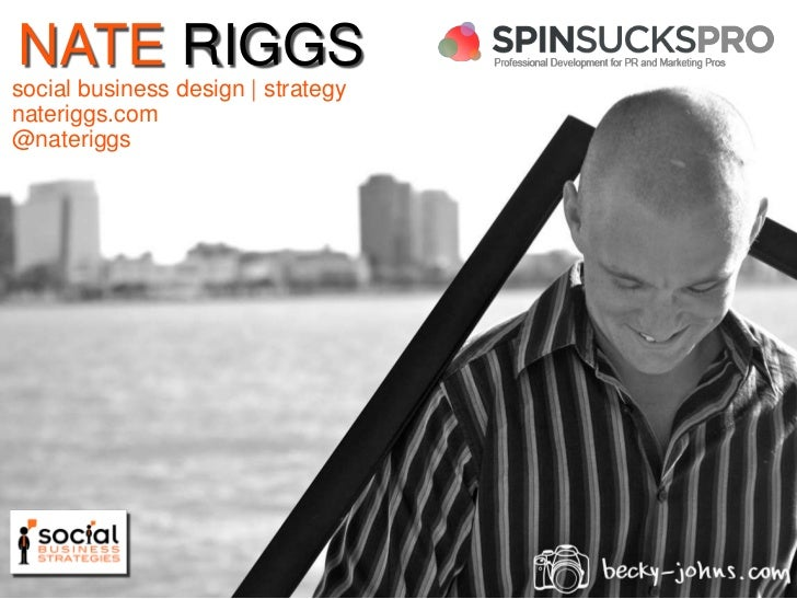 NATERIGGS<br />social business design | strategy<br />nateriggs.com<br />@nateriggs<br />