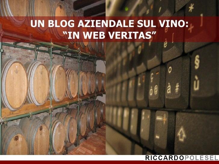 """""""In Web veritas"""": un'idea di blog per i produttori di vino"""