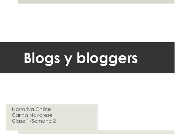 Blogs y bloggersNarrativa OnlineCarina NovareseClase 1/Semana 2