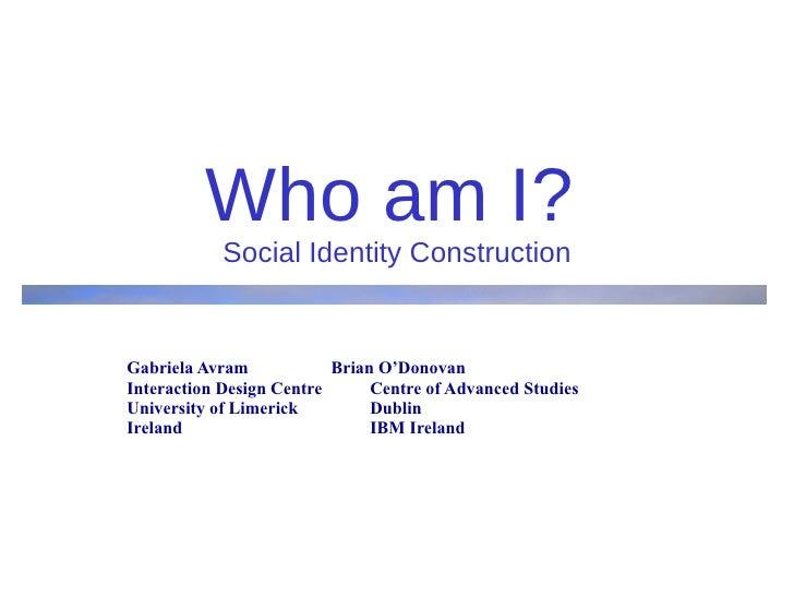 Who am I? Blogtalk 2010 presentation