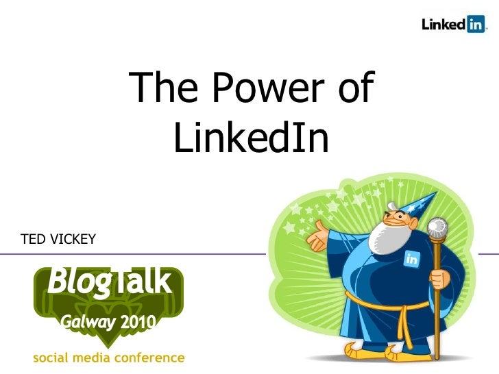 Blog talk 2010   power tips for linkedin 2010 - final