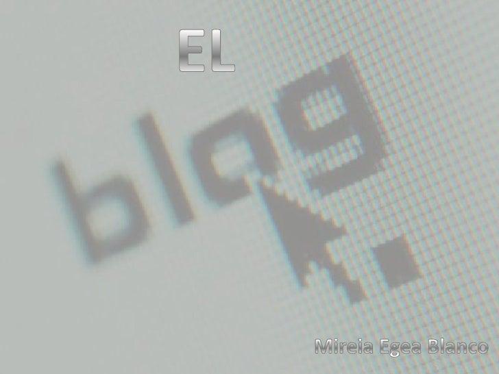 EL<br />Mireia Egea Blanco<br />