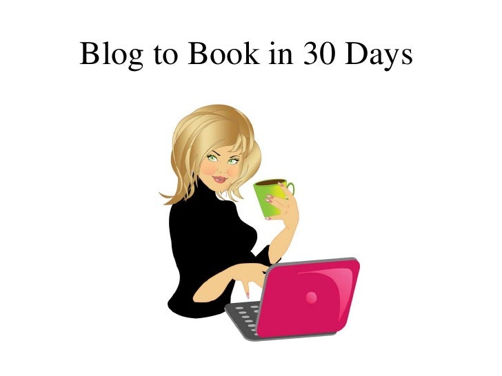 Blog to Book in 30 Days