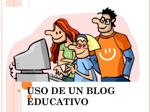 USO DE UN BLOG EDUCATIVO